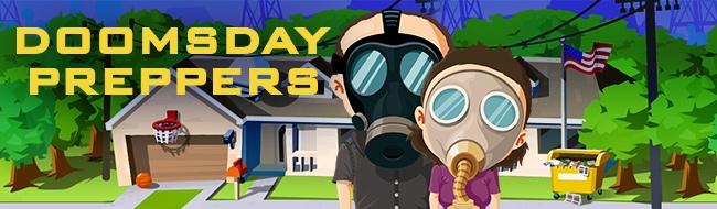 Doomsday Preppers™
